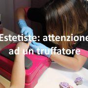 CNA Pisa - CNA Livorno - Truffa estetiste